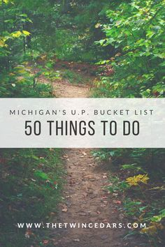 Michigan's Upper Peninsula Bucket List, 50 things to do for everyone whether you are adventurous prefer easier exploration. #TheTwinCedars #Michigantravel #Michigan #UpperPeninsula #adventure #bucketlist #explore #outdoors