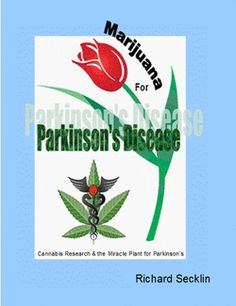 "Pharmaceutical use of cannabis is not new and history shows us how this miracle plant has been misinterpreted through an era of ignorance. Cannabis has been used for thousands of years and the credibility of marijuana as a therapy specifically for Parkinson's disease is somewhat new. ""Marijuana is a miracle plant that helps Parkinson's patients and benefits people suffering from many other illnesses,"" states PD patient and author of, ""Marijuana for Parkinson's Disease"" (2012)."