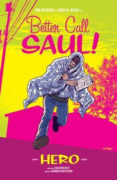 Better Call Saul Episode Four, Hero, Poster by Matt Talbot