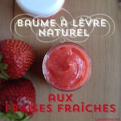 baume à lèvres aux fraises fraîches