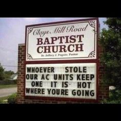 lol lol lol lol ... I got send this to my Uncle in Tenn - he's a Baptist Minister n he'd getta a good laugh outta this!! lol lol :)