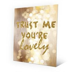 Click Wall Art Metal Trust Me You're Lovely Graphic Art on Plaque Size: