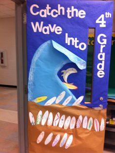 """Beach door Catch the Wave into, or you could do  """"Surf into...."""""""