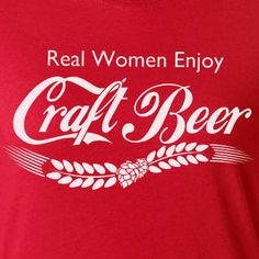 Real Women Enjoy Craft Beer Red Graphic Tee