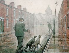 'Edward Street, Man Walking Dogs' by Norman Cornish from Spennymoor, County Durham.