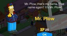 Mr. Plow - The Simpsons: Tapped Out Wiki