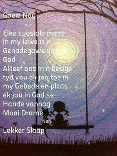 Good Night, Good Morning, Evening Greetings, Goeie Nag, Special Quotes, Day Wishes, Afrikaans, Qoutes, Encouragement