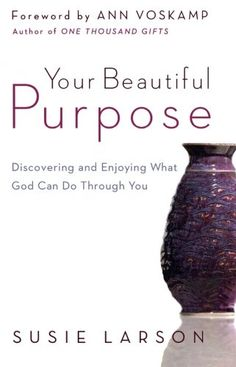 Your Beautiful Purpose Small Group Study