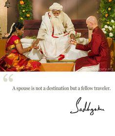 A spouse is not a destination but a fellow traveler. @SadhguruJV #MysticQuotes