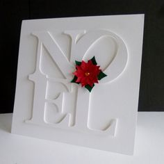 My last Christmas card for this year - being hand delivered tonight! I die-cut the word twice and popped it up with foam pads. The poinsettia is the smallest die in the set, with the next size up for the foliage.