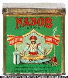 Nabob Tea tin ... marked 'Nabob Brand Indo-Ceylon Pure Tea' and decorated with trademark image of man in turban sitting on cushion drinking tea and smoking, from Kelly Douglas & Co. Ltd., Vancouver, Canada, c. 1920s, litho tin, Canada