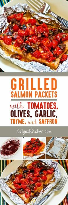 grilled salmon packets with tomatoes olives garlic thyme and saffron ...