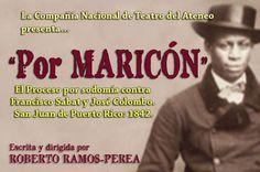 """""""Por maricón,"""" a play by Roberto Ramos-Perea has just been published by Publicaciones Gaviota and is on the shelves at local book stores in Puerto Rico (see Librería La Tertulia). """"Por maricón"""" [wh…"""