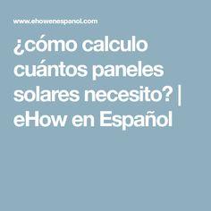 Como Calcular Un Panel Solar Muy Facil Calculo De