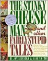 The Stinky Cheese Man and Other Fairly Stupid Tales.  This book makes me laugh. A unique spin on old stories. This book would be great to use in a unit on fairy tales. I would probably have students write thier own fairy tales following this book.
