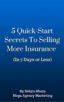 Get Your Free Copy Here 5 Quick Start Secrets To Selling More