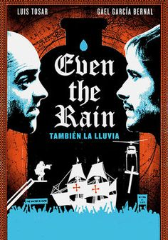 """También la lluvia"" (NETFLIX) is a superb film. Educators will want to use its interactive website, with its page of pedagogical materials (""educadores""), to develop lesson plans for teaching the film."