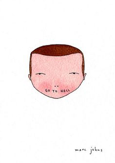 Go to hell by Marc Johns, via Flickr