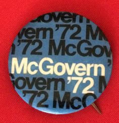 321ac1415eb McGovern  72 1972 Political Campaign Button Pinback - Vintage Political  Campaign