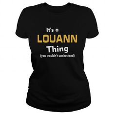 Its a Louann thing you wouldnt understand