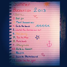 Summer bucketlist 2013! Start making yours now!