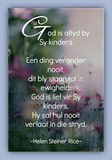 Afrikaanse Inspirerende Gedagtes & Wyshede: Helen Steiner Rice Inspirasies Helen Steiner Rice, Evening Quotes, Afrikaanse Quotes, Goeie More, Inspirational Qoutes, Biblical Inspiration, Good Morning Flowers, Faith In Love, Good Morning Quotes