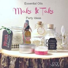 Young Living Essential Oils: Make &Take Party Ideas