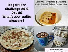 Rosie's Cottage: Blogtemeber Day 20: My Guilty Pleasure... Caramel Shortbread, Yummy Food, Yummy Recipes, Guilty Pleasure, Bananas, Oatmeal, Cottage, Make It Yourself, Chocolate