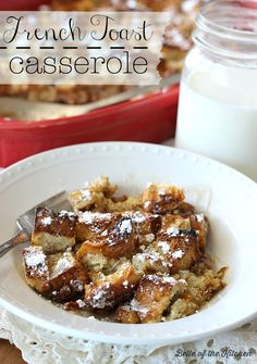 Make your mornings special with this easy French Toast Casserole. It has everything you love about traditional French Toast, and is baked all in one pan! Belle of the Kitchen for Kenarry: Ideas for the Home