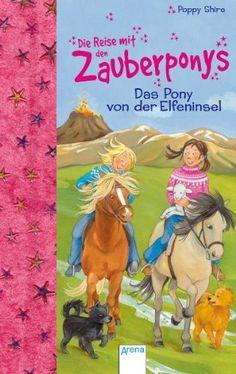 Das Pony von der Elfeninsel von Poppy Shire http://www.amazon.de/dp/3401063405/ref=cm_sw_r_pi_dp_9rnoxb1N46ZB5