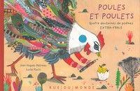 Poules et poulets, 4 douzaines de poèmes extra-frais, de Jean-Hugues Malineau, illustré par Lucile Placin.