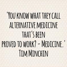 -Tim Minchin