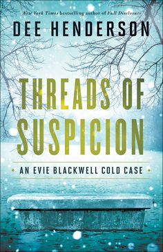 Dee Henderson - Threads of Suspicion / #awordfromJoJo #Mystery #ChristianFiction #DeeHenderson