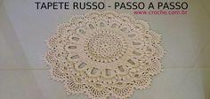 TAPETE RUSO PASO A PASO. 1ª parte. http://www.croche.com.br/tapete-russo-passo-a-passo/#prettyPhoto/1/