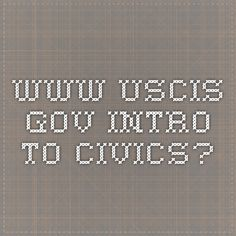 www.uscis.gov Intro to Civics?