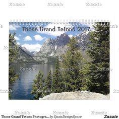 Those Grand Tetons Photographic 12-Month Calendar
