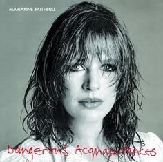 MARIANNE FAITHFULL--Dangerous Acquaintances