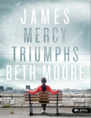 James: Mercy Triumphs by Beth Moore provides a personal study experience five days a week plus viewer guides for the 8 video sessions of this in-depth women's Bible study. James, Jesus' own brother, started out as a skeptic. See how one glimpse of the resurrected Savior turned an unbeliever into a disciple.