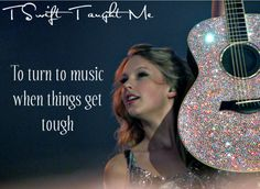 Things Taylor taught me <3