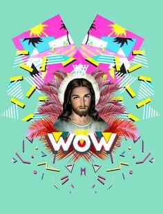 """""""Wow Jesus"""" digital artwork by Jogodesign. by Jose Gomez. 2016"""