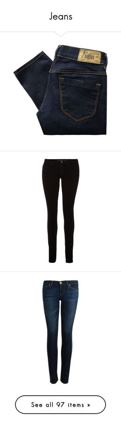 """Jeans"" by ventusnoir6 ❤ liked on Polyvore featuring jeans, pants, bottoms, pantalones, slim fit jeans, slim jeans, jeggings jeans, diesel jeans, low rise skinny jeans and women"
