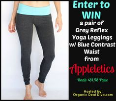Enter to win a pair of Grey Yoga Leggings from Appleletics! Jan 2015!  Work it out!