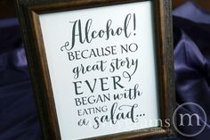 """Alcohol Because No Story Started with a salad"""