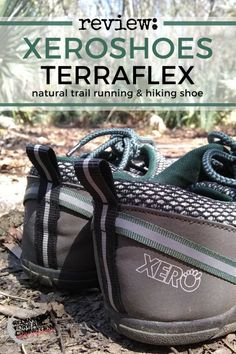 """An in depth review of Xeroshoes TerraFlex Lightweight Trail Running & Hiking Shoe (zero drop, """"barefoot"""" shoe)"""