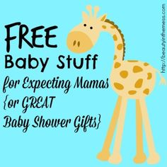 Free Baby Stuff for Expecting Mamas {or GREAT Baby Shower Gifts} - Beauty in the Mess