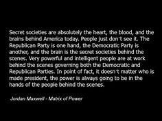 Jordan Maxwell quote - secret societies - illuminati - politics - conspiracy-c38.jpg