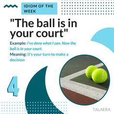 the ball is in your court meaning at DuckDuckGo Idioms, I Can, Meant To Be, Chart