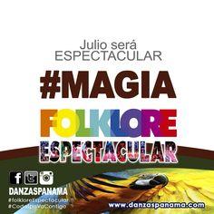 Este mes de julio nuestro folklore será #Espectacular porque #CodafpaVaContigo esperen más de nuestras promociones y siganos en nuestras redes sociales www.danzaspanama.com Vive la #magia