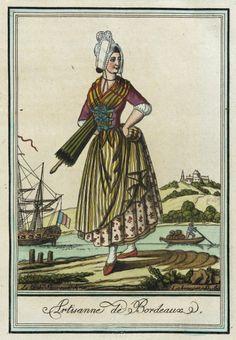 Costumes de Différent Pays, 'Artisanne de Bordeaux' Jacques Grasset de Saint-Sauveur (France, 1757-1810) Labrousse (France, Bordeaux, active late 18th century) France, circa 1797