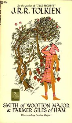 Smith of Wootton Major & Farmer Giles of Ham by J.R. Tolkien